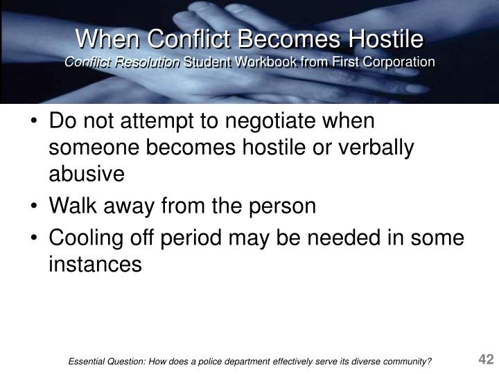 When Conflict Becomes Hostile