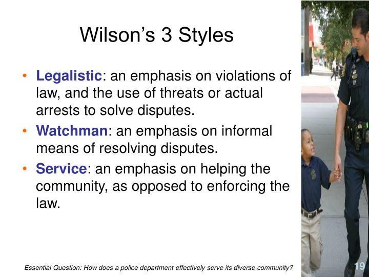 Wilson's 3 Styles