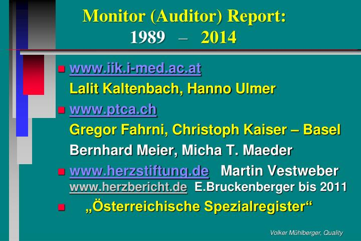 Monitor (Auditor) Report: