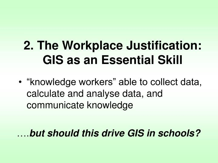 2. The Workplace Justification: GIS as an Essential Skill