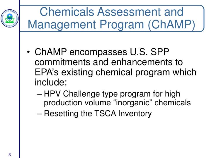 Chemicals assessment and management program champ