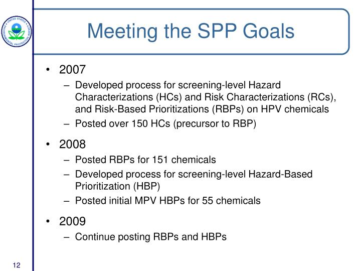 Meeting the SPP Goals