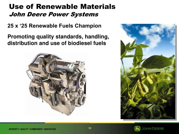 Use of Renewable Materials
