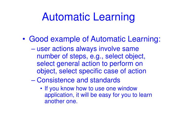 Automatic Learning