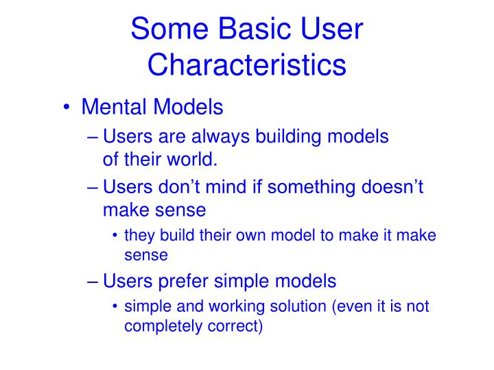 Some Basic User Characteristics