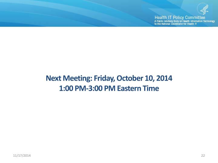 Next Meeting: Friday
