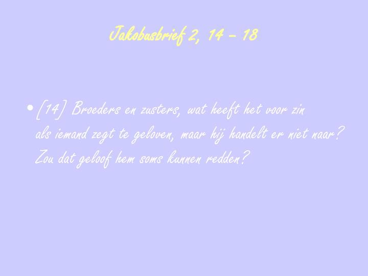 Jakobusbrief 2, 14 – 18