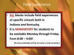 field experience