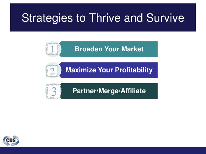 Strategies to Thrive and Survive