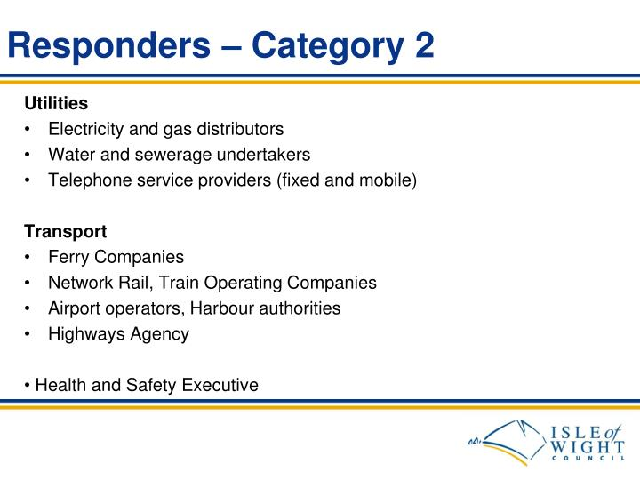Responders – Category 2