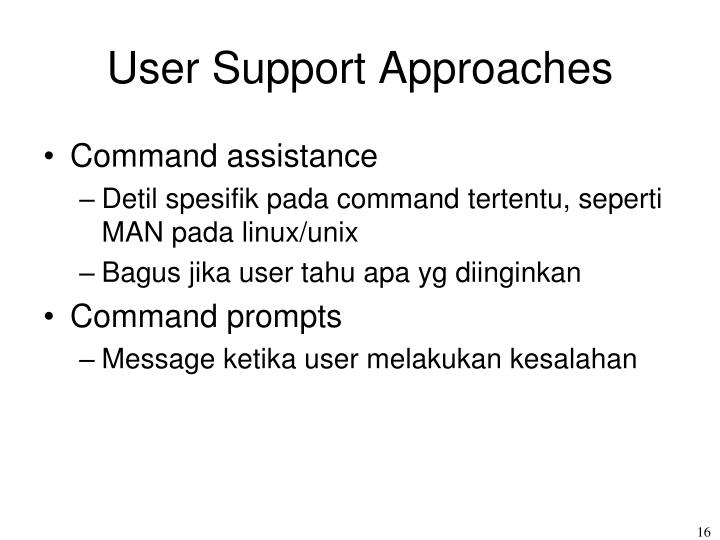 User Support Approaches