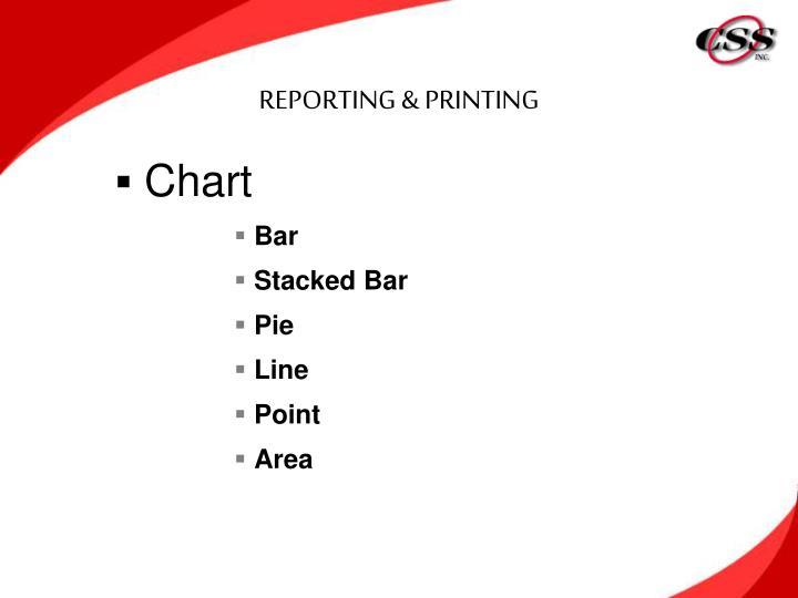 REPORTING & PRINTING