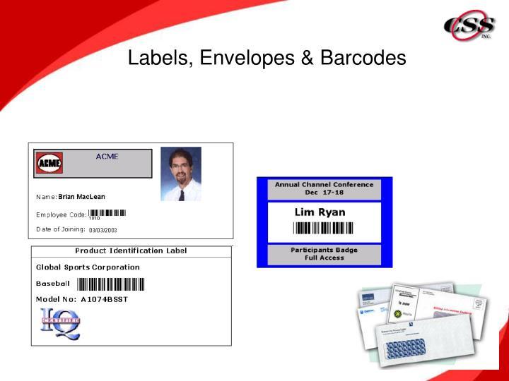 Labels, Envelopes & Barcodes