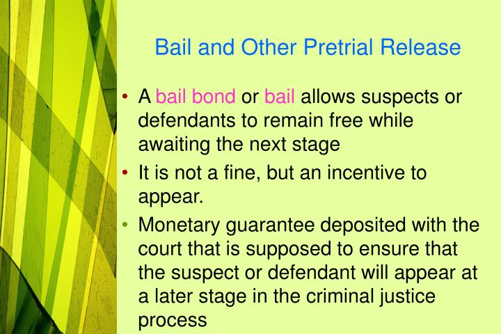 Bail and Other Pretrial Release