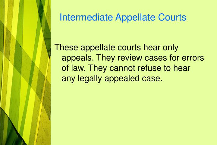 Intermediate Appellate Courts