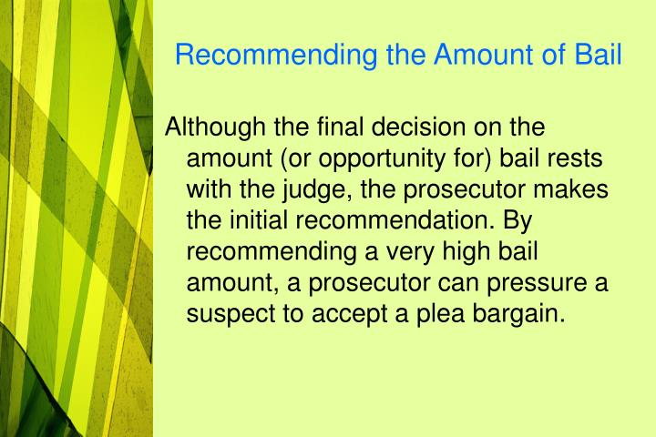 Recommending the Amount of Bail