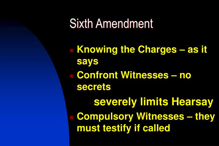 Sixth Amendment