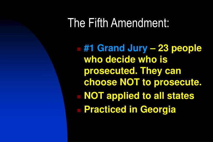 The Fifth Amendment: