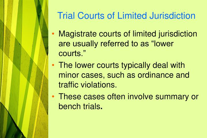 Trial Courts of Limited Jurisdiction