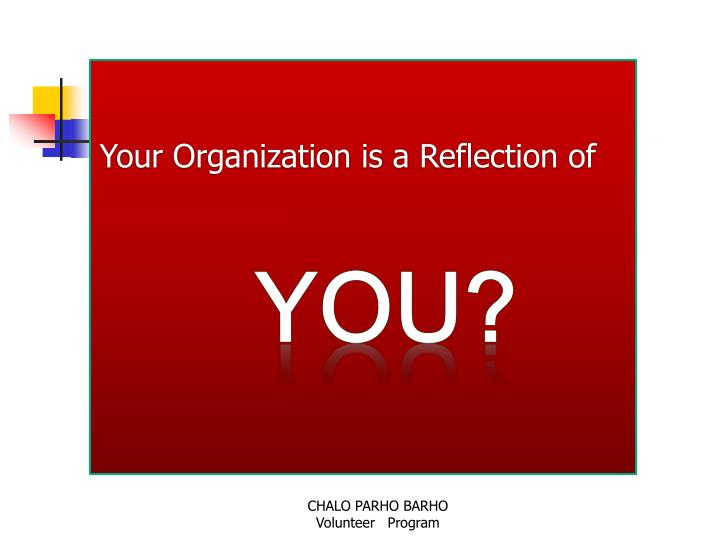 Your Organization is a Reflection of
