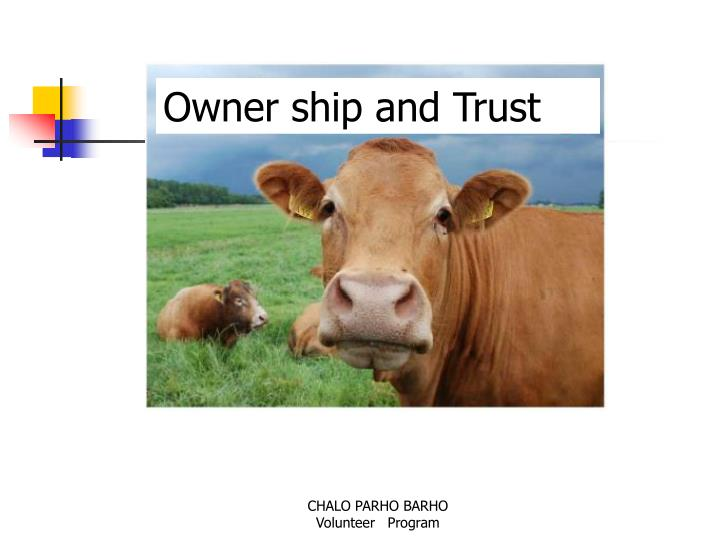 Owner ship and Trust