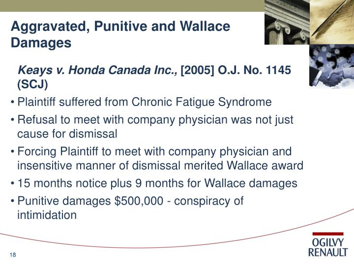 Aggravated, Punitive and Wallace Damages