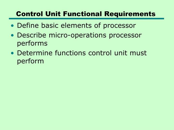 Control Unit Functional Requirements