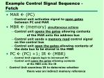 example control signal sequence fetch
