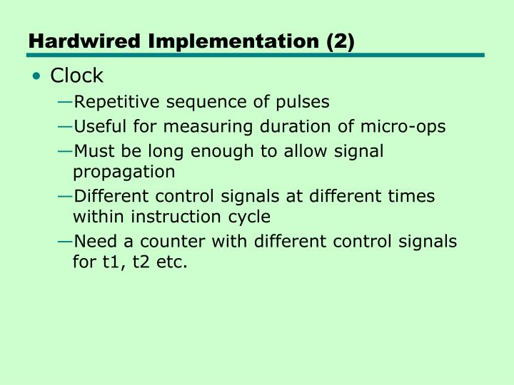 Hardwired Implementation (2)