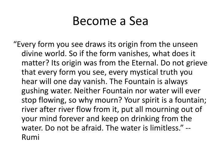 Become a Sea