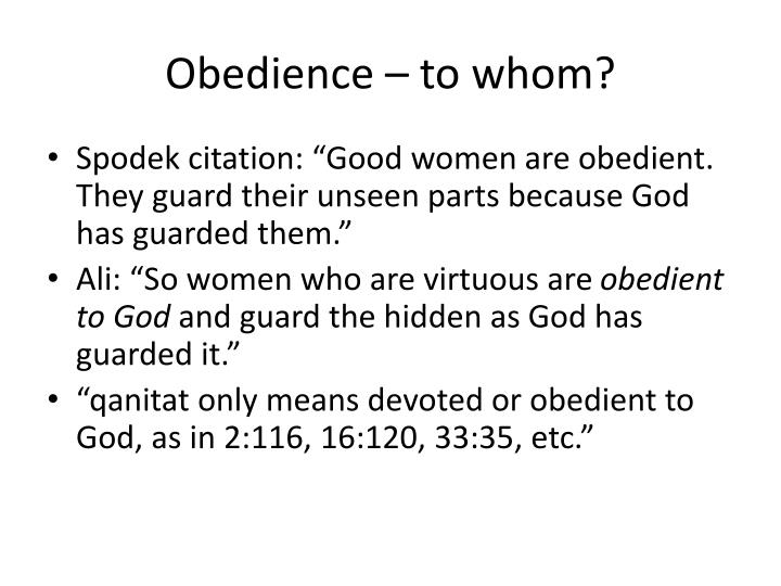 Obedience – to whom?