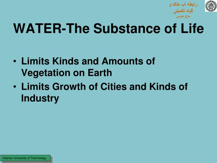 Water the substance of life
