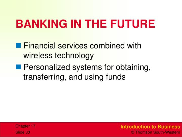 BANKING IN THE FUTURE