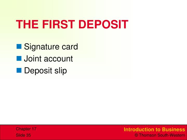 THE FIRST DEPOSIT