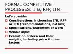 formal competitive processes itb rfp itn6