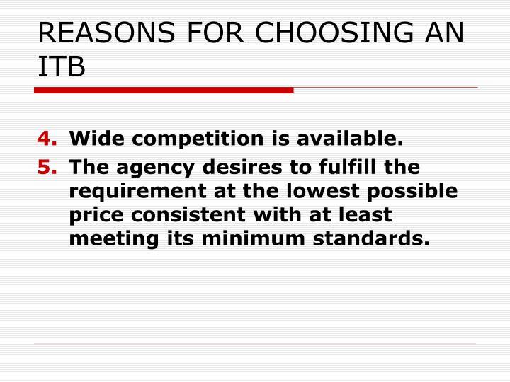 REASONS FOR CHOOSING AN ITB