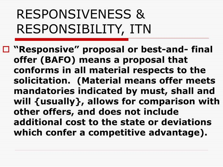 RESPONSIVENESS & RESPONSIBILITY, ITN