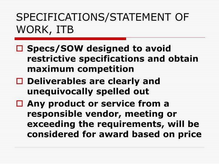 SPECIFICATIONS/STATEMENT OF WORK, ITB