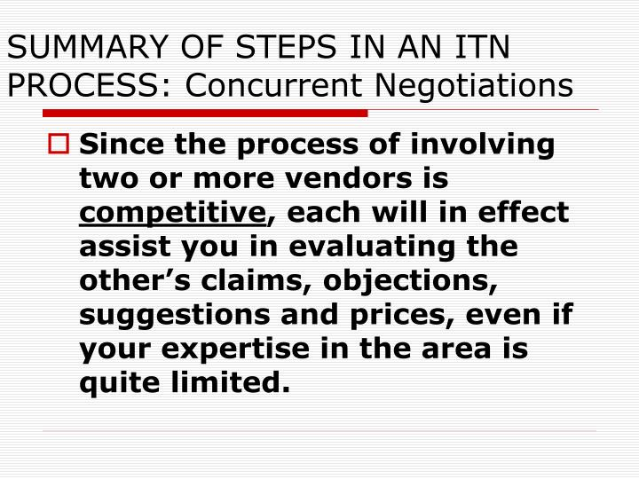 SUMMARY OF STEPS IN AN ITN PROCESS: Concurrent Negotiations