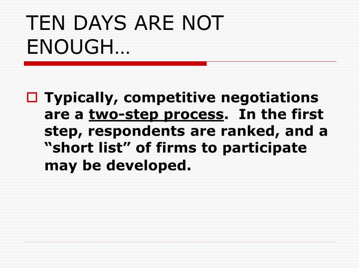 TEN DAYS ARE NOT ENOUGH…