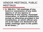 vendor meetings public meetings5