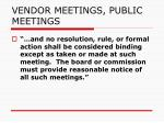 vendor meetings public meetings6
