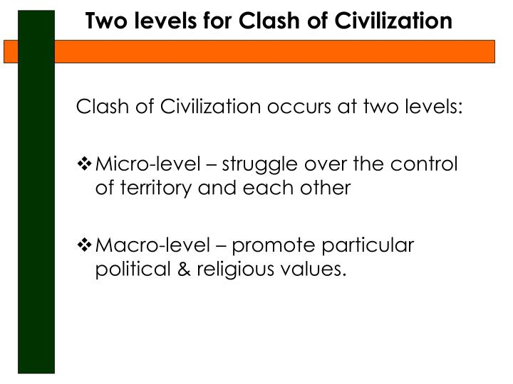 Two levels for Clash of Civilization