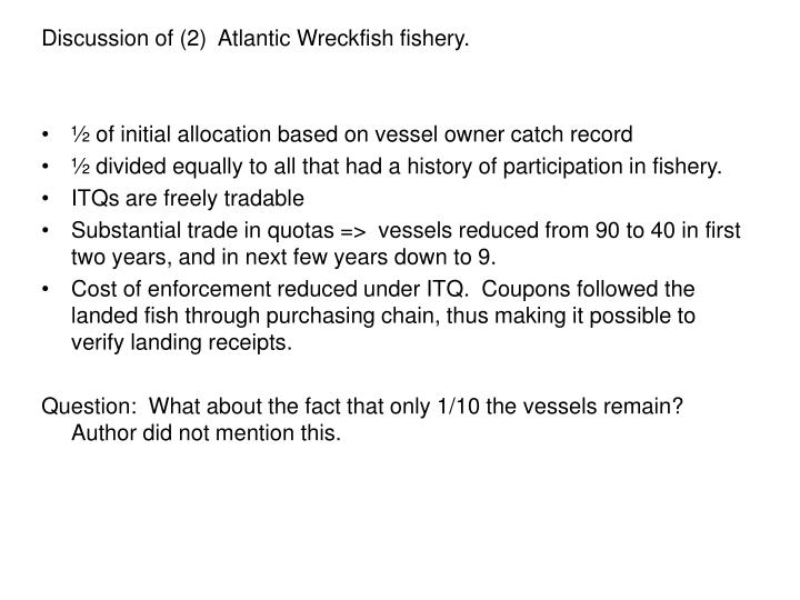Discussion of (2)  Atlantic Wreckfish fishery.