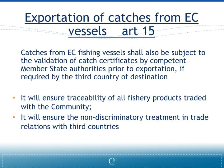 Exportation of catches from EC vessels    art 15