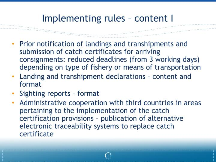 Implementing rules – content I