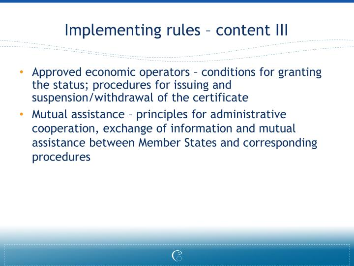 Implementing rules – content III