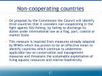 non cooperating countries
