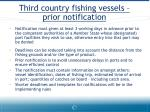 third country fishing vessels prior notification