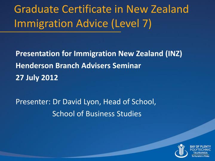 Graduate certificate in new zealand immigration advice level 7